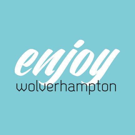 Enjoy Wolverhampton